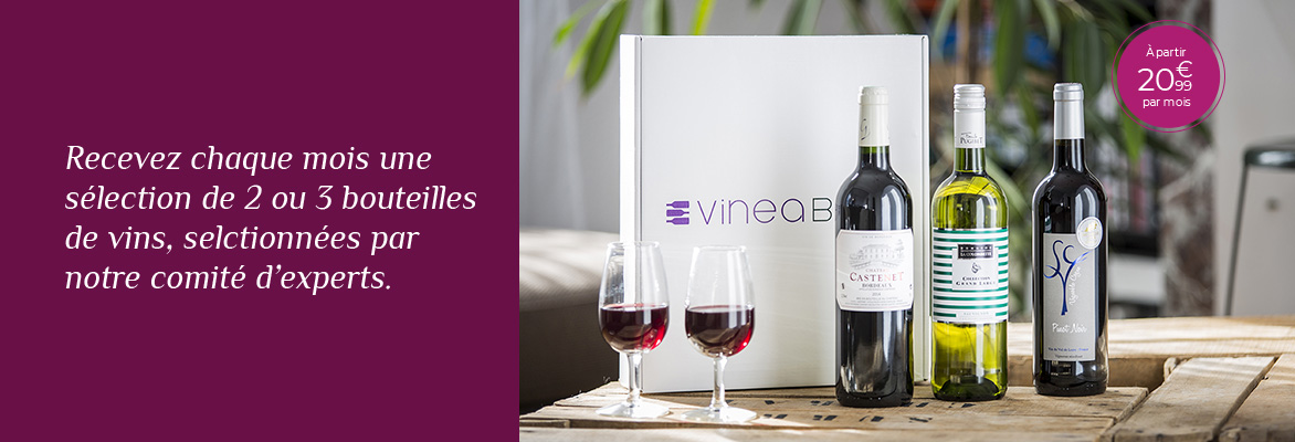 Abonnez-vous ou offrez l'une des premières box Vin !