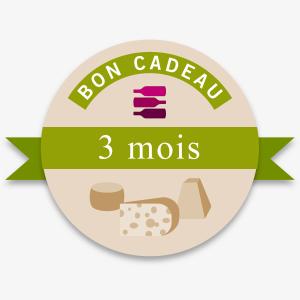 Bon Cadeau 3 Mois Offre Vin-Fromages